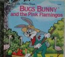 Bugs Bunny and the Pink Flamingos