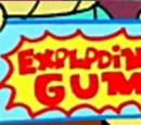Exploding Chewing Gum
