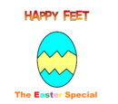 Happy Feet: The Easter Special