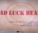 Bad Luck Bears