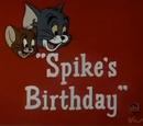Spike's Birthday