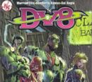 DV8: Neighborhood Threat (Collected)