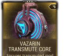 Vazarin Transmute Core