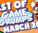 BEST OF Game Grumps - Mar. 2015