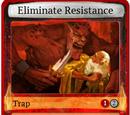 Eliminate Resistance
