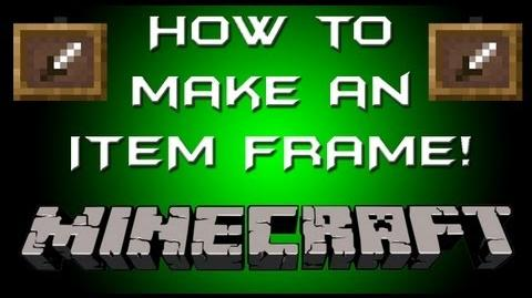 Minecraft - How To Make an Item Frame!