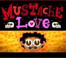Mustache Love