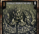 Kyrallic, Origin Of The Virus
