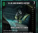Ju-Lin, Who Rewrites History