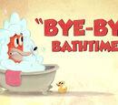 Bye-Bye Bathtime