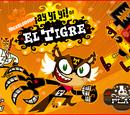 Ay Yi Yi of El Tigre
