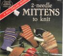 American School of Needlework 6015 2-Needle Mittens to Knit