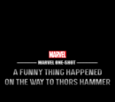 Marvel One-Shot: A Funny Thing Happened on the Way to Thor's Hammer/Créditos