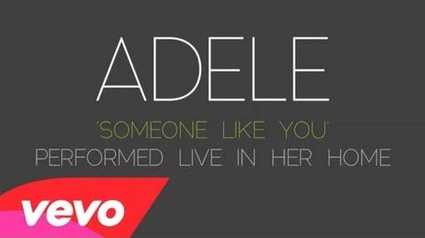 Adele - Someone Like You (Live in Her Home)