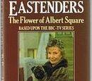 The Flower of Albert Square (Novel)