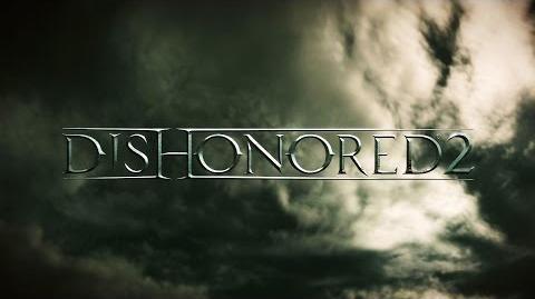 Dishonored 2 - Tráiler del E3 2015