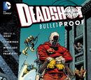 Deadshot: Bulletproof (Collected)