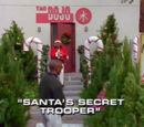Santa's Secret Trooper