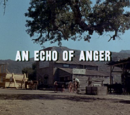 An Echo of Anger