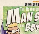 The Adventures of Man Sponge and Boy Patrick in E.V.I.L vs. the I.J.L.S.A