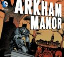 Arkham Manor (Collected)
