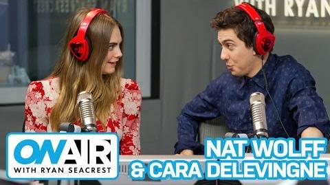 "Cara Delevingne & Nat Wolff Talk ""Paper Towns"" On Air with Ryan Seacrest"