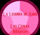 La Leyenda de Alice: Las Gemas Mágicas