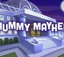 Mummy Mayhem