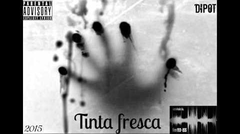 Dipot - tinta fresca 01- Tinta fresca - (Prod- Gara music)