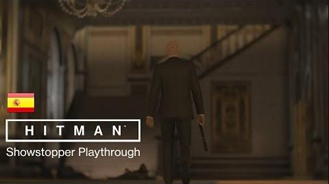 """ES HITMAN - Sesión de juego a la misión """"Showstopper"""""""