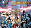 Convergence: Crisis Book One (Collected)
