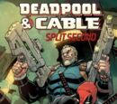 Deadpool & Cable: Split Second Infinite Comic Vol 1 1