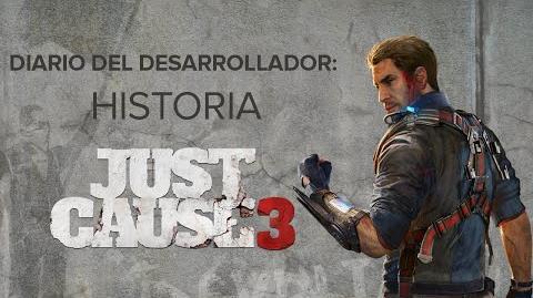 CuBaN VeRcEttI/Cuarto vídeo del diario del desarrollador de Just Cause 3: Historia
