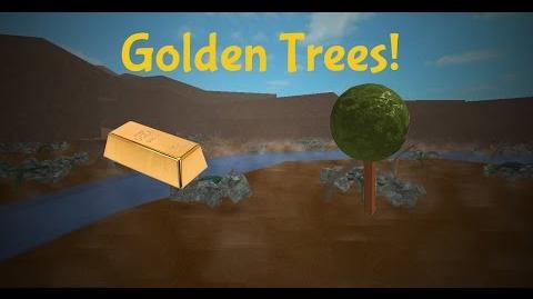 ROBLOX Lumber Tycoon 2 - How to get Golden Trees!