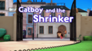 Catboy and the Shrinker Card.png