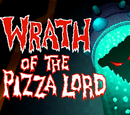 Wrath of the Pizza Lord