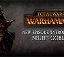 CuBaN VeRcEttI/Los Goblins Nocturnos en Total War: Warhammer