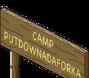 Camp Putdownaforka Sign