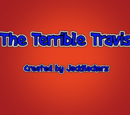 The Terrible Travis
