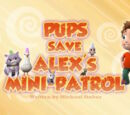 Pups Save Alex's Mini-Patrol's Pages