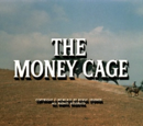 The Money Cage