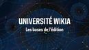 Université Wikia - Les bases de l'édition