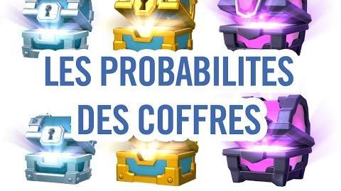 CLASH ROYALE LA VERITE SUR LES PROBABILITES DES COFFRES
