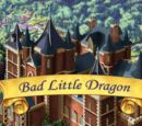 Bad Little Dragon
