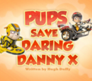 Pups Save Daring Danny X's Pages
