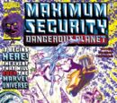 Maximum Security: Dangerous Planet Vol 1 1