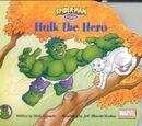 Spider-Man & Friends: Hulk the Hero Vol 1 1