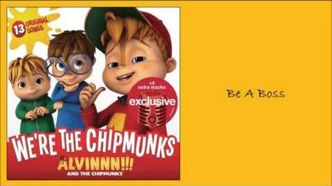 Be A Boss (Exclusive Album) - The Chipmunks feat. Dave