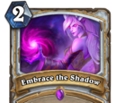 Embrace the Shadow