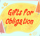 Gifts for Obligation
